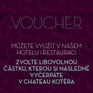 Dárkový voucher I – CHATEAU KOTĚRA